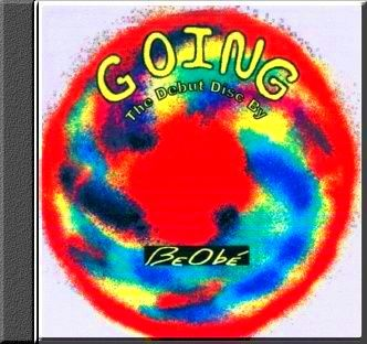 The Debut CD from Beobe entitled GOING